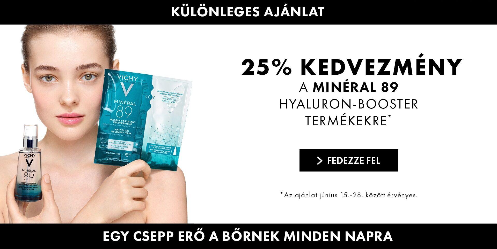 Vichy Minéral 89 Hyaluron Booster termékeket 25% kedvezménnyel kínáljuk!